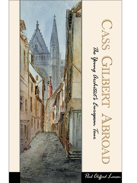CASS GILBERT ABROAD