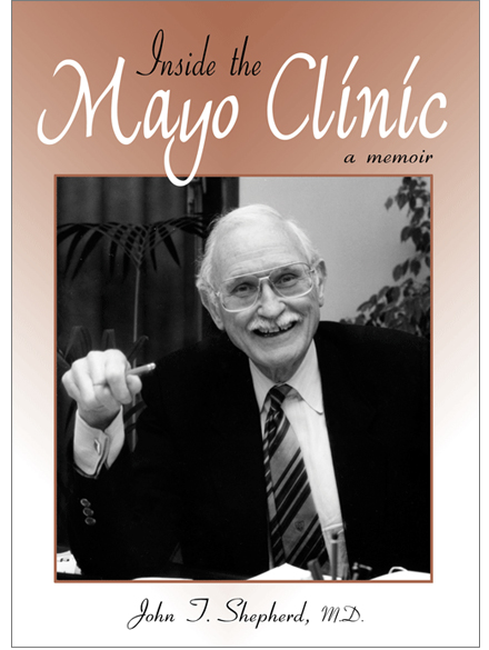 Inside the Mayo Clinic<br> <br>