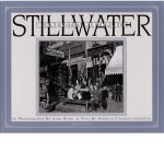 STILLWATER, MINNESOTA'S BIRTHPLACE